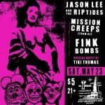 Saturday: Jason Lee & the R.I.P.tides, Mission Creeps, The Fink…