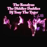 Tonight The Rosalyns The Diddley Daddies amp DJ Tony Thehellip